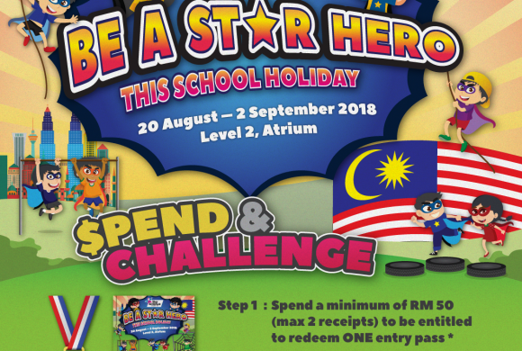 BE A STAR HERO IN THIS SCHOOL HOLIDAY